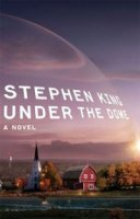"""Stephen King-Стивен Кинг - """"Under the Dome - Под куполом"""""""