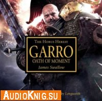 Garro. Oath of moment (Audiobook)