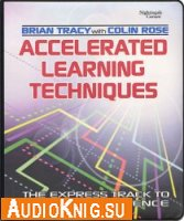 Accelerated Learning Techniques (pdf+mp3)