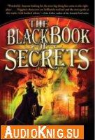 Черная книга секретов (аудиокнига)