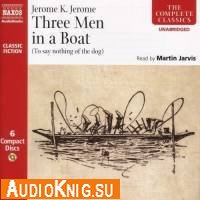 Three men in a boat (to say nothing of the dog) / (Audiobook)