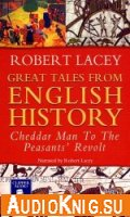 Great Tales from English History, Volume One