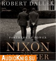 Nixon and Kissinger: Partners in Power (audiobook)