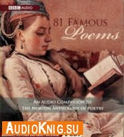 81 Famous Poems : An Audio Companion to the Norton Anthology of Poetry