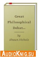Great Philosophical Debates: Free Will and Determinism (lectures) ( audiobook )