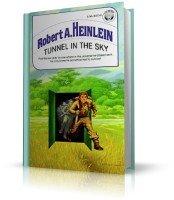 Heinlein Robert / Хайнлайн Роберт | Tunnel in the Sky / Туннель в небе (аудиокнига_eng)