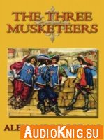 The Three Musketeers (Audiobook)
