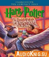 Harry Potter and the Prisoner of Azkaban (Audio)