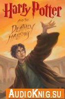 Harry Potter And The Deathly Hallows (Audio)