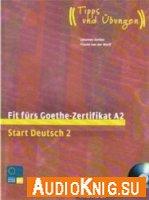 Fit Fürs Goethe Zertifikat A2 Start Deutsch 2 Pdf Mp3 скачать