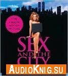 Sex and The City (Audiobook)