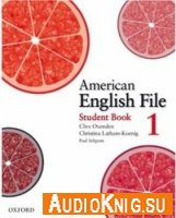 American English File 1 (Student's book, Workbook, Audio CDs)