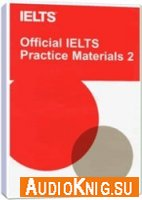 Official IELTS Practice Materials 2 (audio pack)