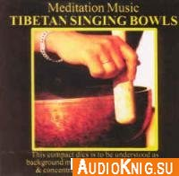 Tibetan singing bowls (Audiobook)