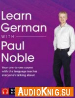 Learn German with Paul Noble (Audiobook)