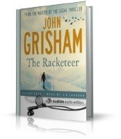 Grisham John/Гришэм Джон - The Racketeer/Рэкетир (аудиокнига_eng)