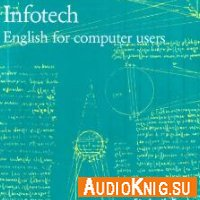 Infotech. English for computer users (Audio)