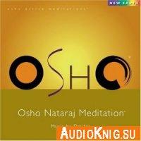 OSHO Nataraj Meditation (медитация)