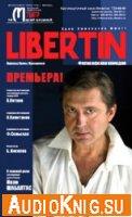Libertin (аудиоспектакль)