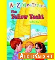 A to Z Mysteries: The Yellow Yacht - Ron Roy (PDF, EPUB, MP3)