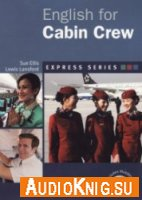 English For Cabin Crew - Sue Ellis, Lewis Lansford (PDF, mp3)