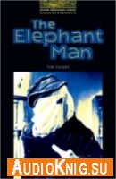 Oxford Bookworms Library: The Elephant Man - Tim Vicary (Book & Audio)