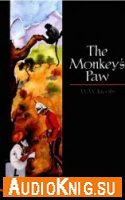 The Monkey's Paw - W. W. Jacobs (PDF, MP3) Язык: Английский