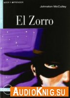 Leer y Aprender: El Zorro - D. McCulley Johnston (djvu, mp3) Язык: Испанский