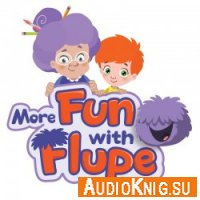 More Fun With Flupe - Doron Helen (audiobook) Язык: Английский
