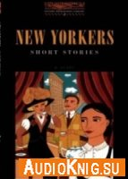 New Yorkers - Short Stories - O. Henry (Book, Audio) Язык: English