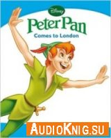 Peter Pan Comes to London - Nicola Schofield (Penguin Kids level 1) Язык: Английский
