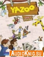 Yazoo Global Level 2 Activity Book and Audio - Charlotte Covil (PDF, MP3) Язык: Английский