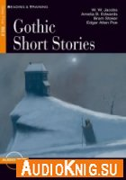 Gothic Short Stories - W. W. Jacobs (pdf, mp3) Язык: English