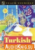 Turkish - A Complete Course For Beginners - Asuman C. Pollard (pdf, mp3)