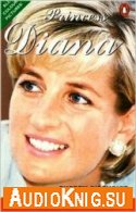 Princess Diana (Level 3) - Cherry Gilchrist (PDF, MP3) Язык: Английский