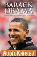 Barack Obama (Scholastic Readers) - Jane Rollason (PDF, MP3) Язык: Английский