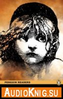 Les Miserables (Level 6) - Victor Hugo (PDF, MP3)  Язык: Английский