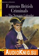 Famous British Criminals from The Newgate Calendar (PDF, MP3) Retold by Victoria Spence