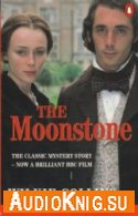 The Moonstone - Wilkie Collins (pdf, mp3) Язык: English
