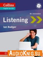 Collins English for Life: Listening: B1 - Ian Badger (PDF, MP3) Язык: Английский