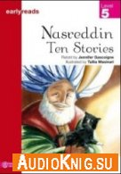 Earlyreads: Nasreddin - Ten Stories (pdf, mp3) Язык: English