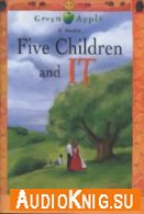 Five Children and It - E. Nesbit (pdf, mp3) Язык: English