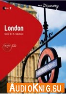 London (R&T Discovery: Step 1) -  Gina D. B. Clemen (PDF, MP3) Язык: Английский