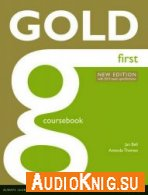 Gold First Coursebook - Jan Bell (with Audio CDs) Язык: Английский