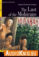 The Last of the Mohicans (PDF, MP3) - James Fenimore Cooper Язык: Английский