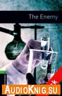 The Enemy (Oxford Bookworms, Stage 6)
