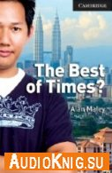 The Best of Times? - Alan Maley (pdf, fb2, mobi, mp3) Язык: Английский