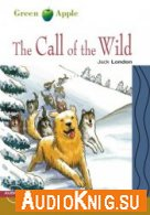 The Call of the Wild (Green Apple Step 2) - Jack London (PDF, MP3) Язык: Английский