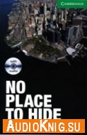 No Place to Hide - Alan Battersby (pdf, mp3) Язык: American English