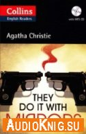 Collins English Readers: They Do It With Mirrors - Agatha Christie (pdf, mp3)